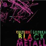 Kulturní úderka - Black metall