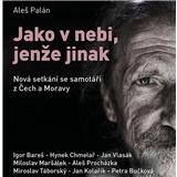 Aleš Palán, I. Bareš, M. Táborský - Jako v nebi, jenže jinak (MP3-CD)