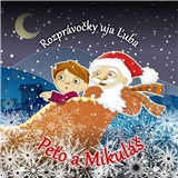 Ujo Ľubo a Junior - Peťo a Mikuláš (Kniha+CD)