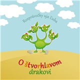 Ujo Ľubo a Junior - O štvorhlavom drakovi (Kniha+CD)