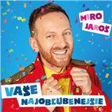 Miro Jaroš - Vaše najobľúbenejšie