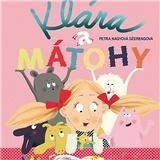 Audiokniha - Klára a Mátohy - číta Zuzana Porubjaková (MP3-CD)