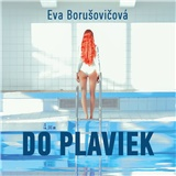 Audiokniha - Do plaviek (MP3-CD)