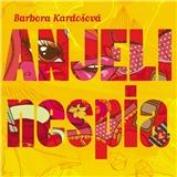 Audiokniha - Anjeli nespia - číta Anna Šišková (MP3-CD)