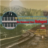 Peter Koreň & Root´s Band - The hammond time delayed