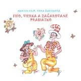 Fifo a Vierka - Fifo, Vierka a začarované prasiatko (CD)
