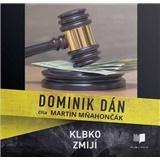 Dominik Dán - Audiokniha - Klbko Zmijí - číta Martin Mňahončák (MP3-CD)