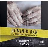Dominik Dán - Audiokniha - Pochovaní zaživa - číta Martin Mňahončák (MP3-CD)