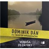 Dominik Dán - Audiokniha - Venuša zo zátoky - číta Martin Mňahončák (MP3-CD)