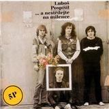 Luboš Pospíšil - ...a nestřílejte na milence (Vinyl)