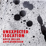 David Kollár, Arve Henriksen - Unexpected Isolation