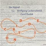 Jan Hajnal feat Lackerschmid Wolfgang / Duden Gerd - Dedication