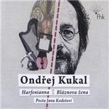 Ondřej Kukal - Harfenianna - Bláznova žena - Pocta Janu Kodešovi