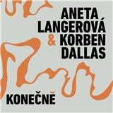 Aneta Langerová & Korben Dallas - Konečně (EP)