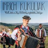 VAR - Imrich Kukuliak - Veď sa v tej Hriňovej vysokie hory...
