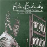 Various - Anton Budinský - Temperament cimbal orchestra a rodina Budinská