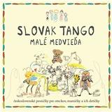 Various - Slovak tango - Malé medvieďa