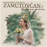 Various - FS Zamutovčan - Na mojim vešeľu