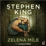 Various - Stephen King - číta Vladislav Beneš - Zelená míle