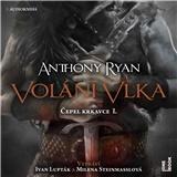 Audiokniha - Anthony Ryan - Volání vlka