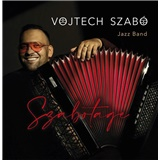 Vojtech Szabó Jazz Band - Szabotage