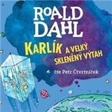 Roald Dahl - audiokniha - Karlík a velký skleněný výtah