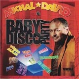 Michal David - Baby disco party
