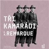 Audiokniha - Erich Maria Remarque - Tři kamarádi (MP3-CD)