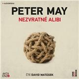 Audiokniha - Petr May - Nezvratné Alibi (MP3-CD)