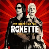 Roxette - Bag of Trix (Music from the Roxette Vaults)