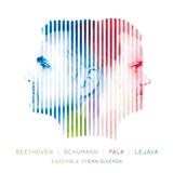 Milan Pala, Marian Lejana, Ensemble opera diversa - Beethoven / Schumann