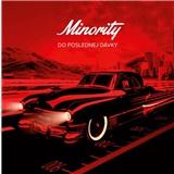 Minority - Do poslednej dávky