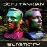 Serj Tankian - Elasticity