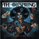 The Offspring - Let the Bad Times Roll (Vinyl)
