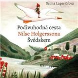Audiokniha - Selma Lagerlöfová /Podivuhodná cesta Nilse Holgerssona Švédskem
