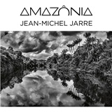 Jean-Michel Jarre - Amazonia (digi/download/CD)