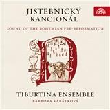 Tiburtina Ensemble - Jistebnický kancionál