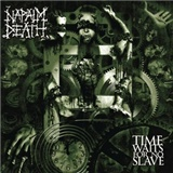 Napalm Death - Time Waits For No Slave (Vinyl)