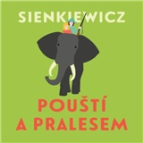 Audiokniha - Pouští a pralesem (MP3-CD)