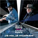 Michal Tučný - Já nič, já muzikant