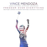 Mendoza - Freedom Over Everything