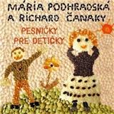 Podhradská & Čanaky - Pesničky pre detičky