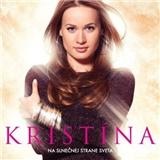 Kristína - Na slnečnej strane sveta