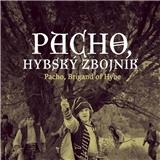 Film - Pacho - Hybský zbojník