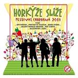 Horkýže Slíže - Festival Chorobná (Vinyl)