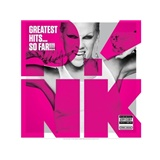 P!nk - Greatest Hits... So Far!!!