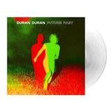 Duran Duran - Future Past (Solid White Vinyl)