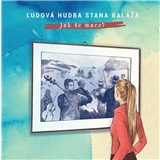 Ľudová hudba Stana Baláža - Jak śe mace? (Vinyl)