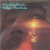 David Crosby - If I Could Only Remember My Name (Vinyl)