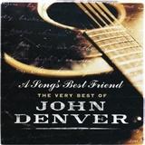John Denver - A Song's Best Friends - The Very Best Of